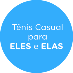 Tênis Casual para ELES e ELAS